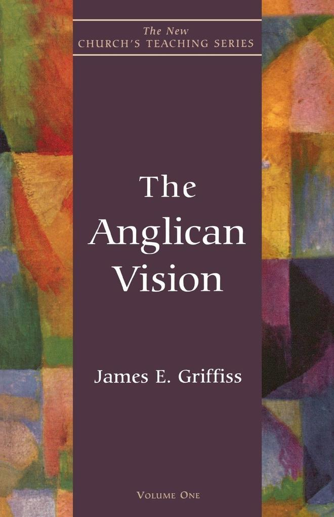 The Anglican Vision als Taschenbuch