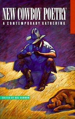 New Cowboy Poetry: A Contemporary Gathering als Taschenbuch