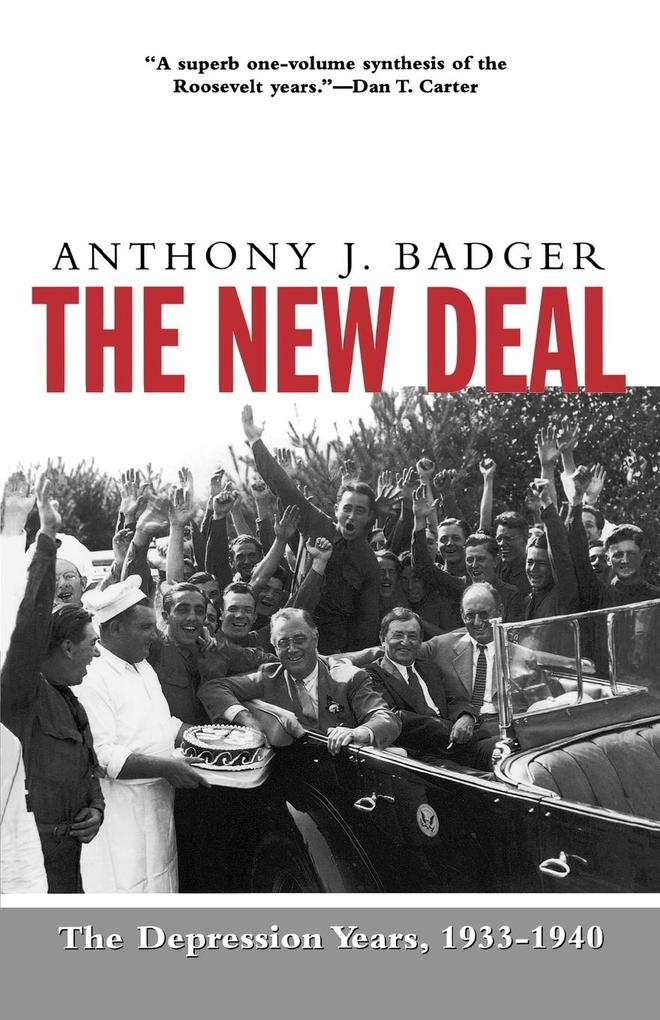 The New Deal: The Depression Years, 1933-40 als Taschenbuch