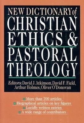 New Dictionary of Christian Ethics Pastoral Theology als Buch