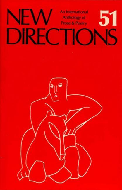 New Directions 51: An International Anthology of Prose & Poetry als Taschenbuch