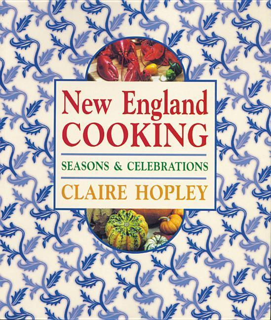 New England Cooking: Seasons & Celebrations als Taschenbuch