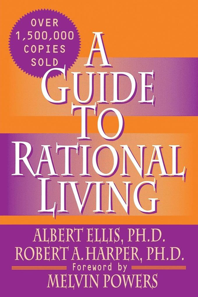 A Guide to Rational Living als Buch