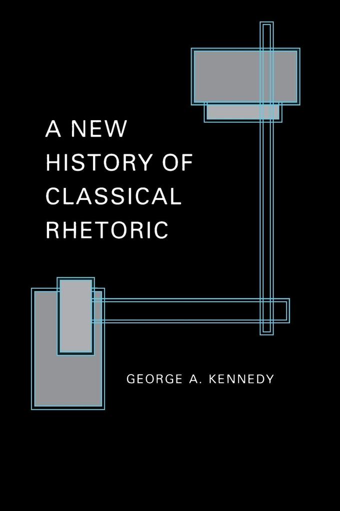 A New History of Classical Rhetoric als Buch
