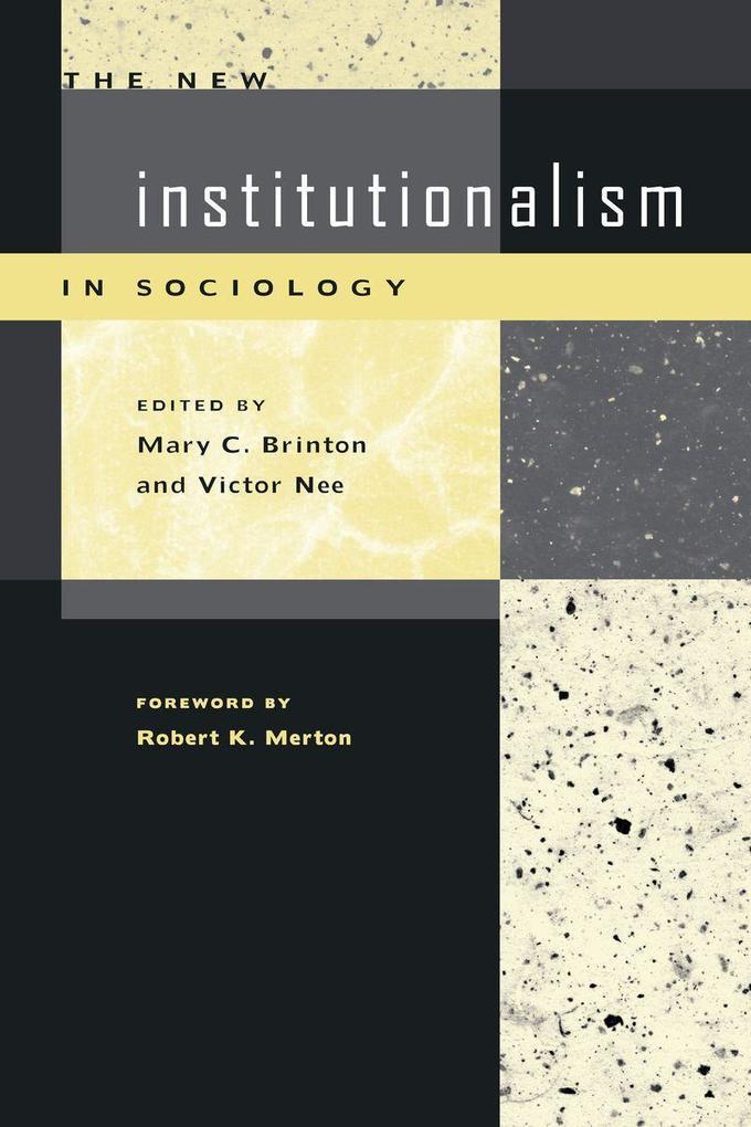 The New Institutionalism in Sociology als Taschenbuch
