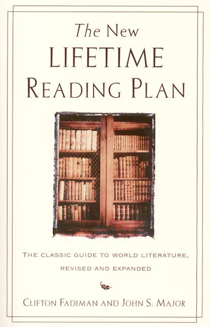 The New Lifetime Reading Plan: The Classical Guide to World Literature, Revised and Expanded als Taschenbuch