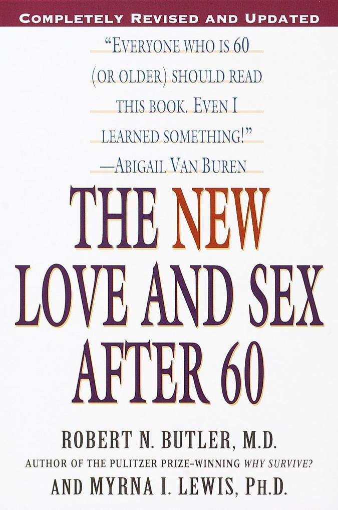 The New Love and Sex After 60 als Taschenbuch