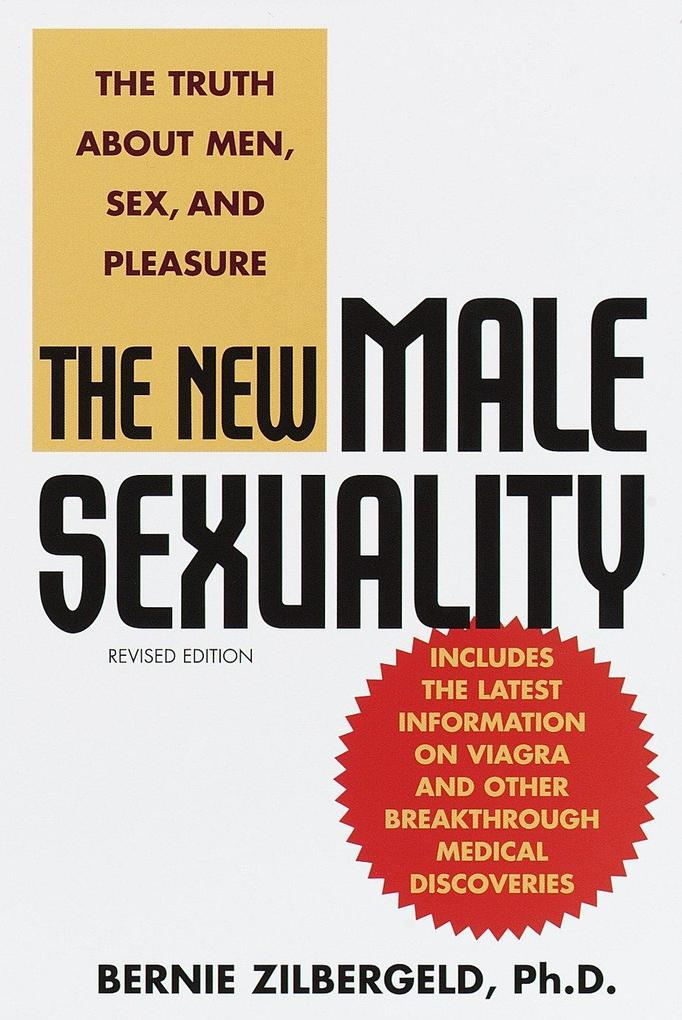 The New Male Sexuality: The Truth about Men, Sex, and Pleasure als Taschenbuch