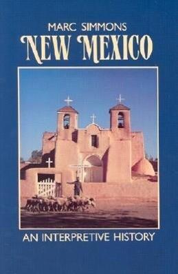 New Mexico: An Interpretive History als Taschenbuch