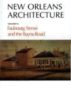 Faubourg Treme and the Bayou Road als Buch