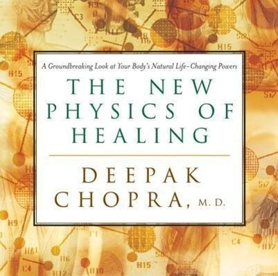 The New Physics of Healing: A Groundbreaking Look at Your Body's Natural Life-Changing Powers als Hörbuch