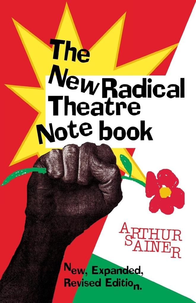 The New Radical Theatre Notebook: New, Expanded, Revised Edition als Taschenbuch