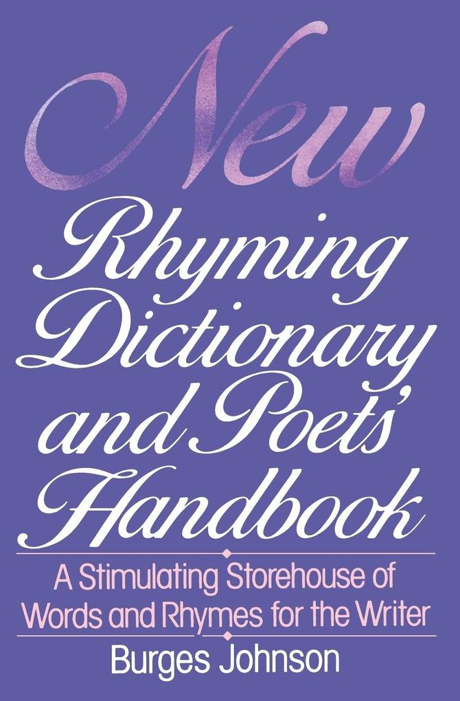 New Rhyming Dictionary and Poets' Handbook als Taschenbuch