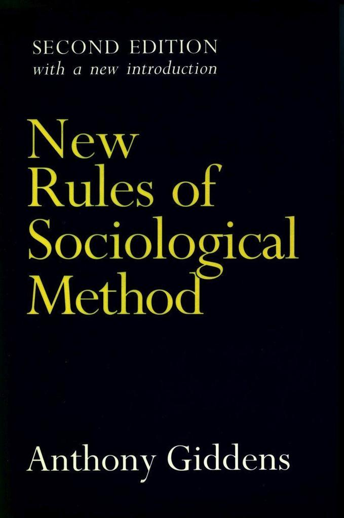New Rules of Sociological Method: Second Edition als Taschenbuch