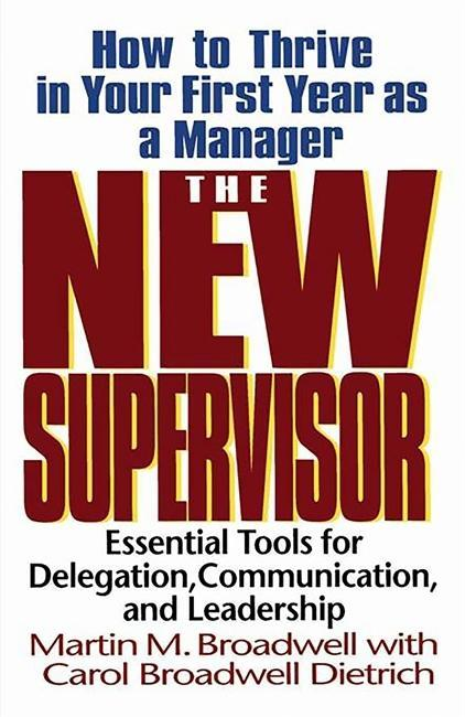 The New Supervisor: How to Thrive in Your First Year as a Manager, Fifth Edition als Taschenbuch