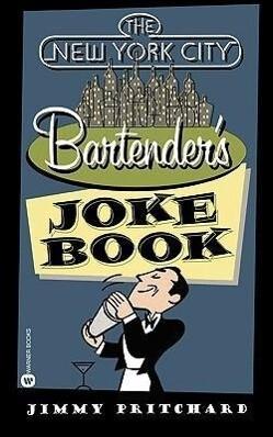 The New York City Bartender's Joke Book als Taschenbuch
