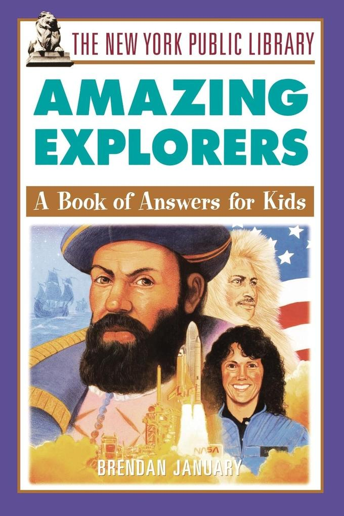 The New York Public Library Amazing Explorers: A Book of Answers for Kids als Taschenbuch