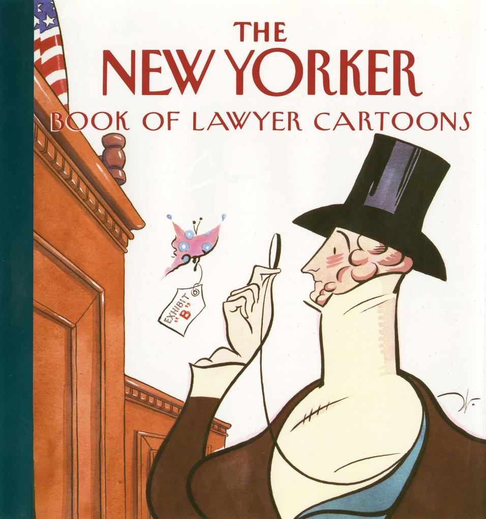 The New Yorker Book of Lawyer Cartoons als Buch