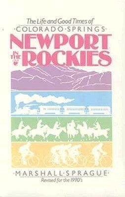 Newport in the Rockies: Life & Good Times of (Revised) als Taschenbuch