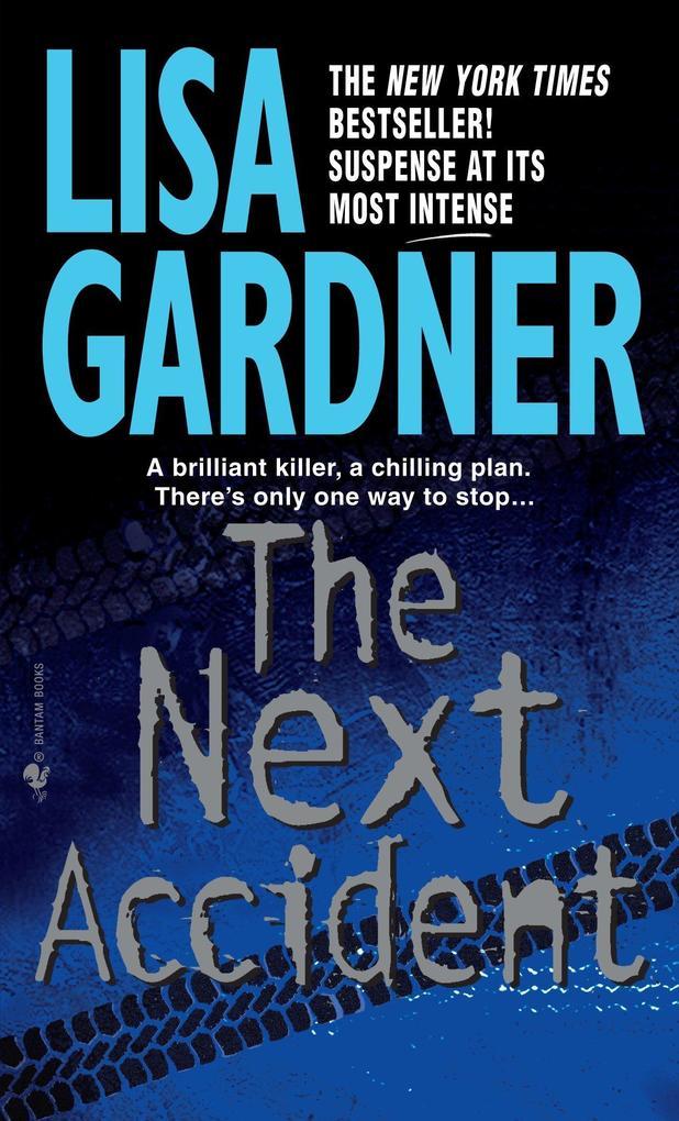 The Next Accident: An FBI Profiler Novel als Taschenbuch