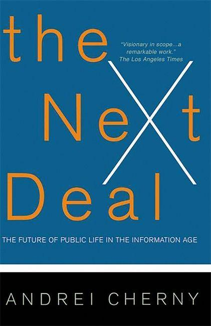 The Next Deal: The Choice Revolution and the New Responsibility als Taschenbuch