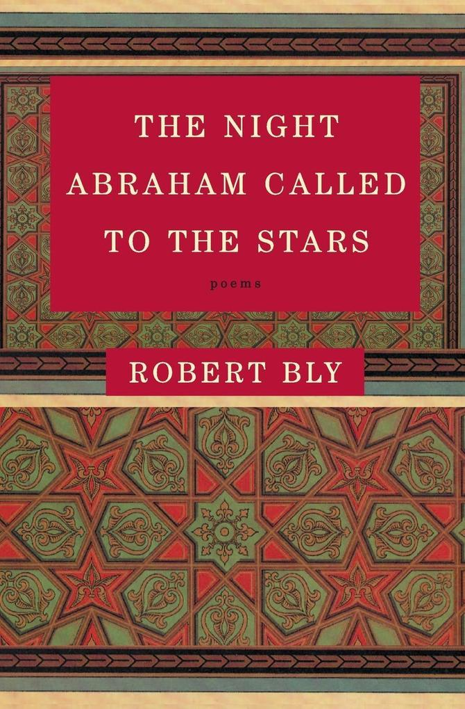 The Night Abraham Called to the Stars: Poems als Taschenbuch