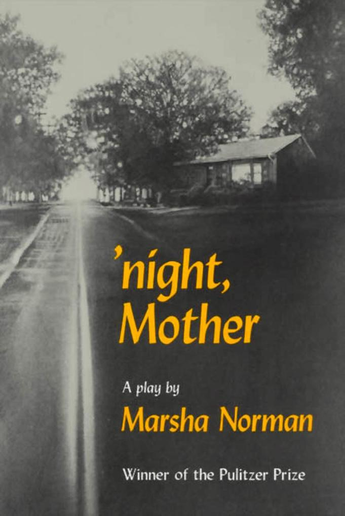 'Night, Mother: A Play als Taschenbuch
