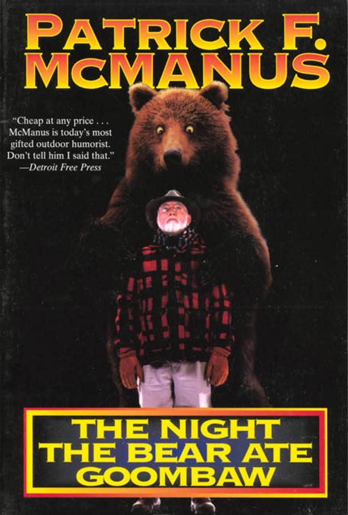The Night the Bear Ate Goombaw als Taschenbuch