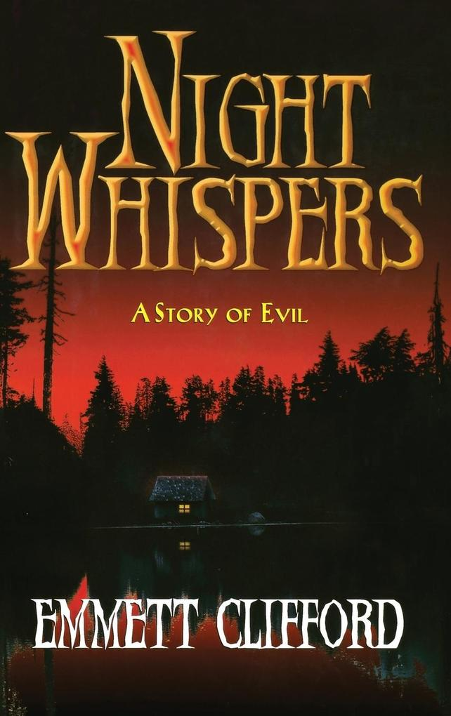 Night Whispers: A Story of Evil als Buch