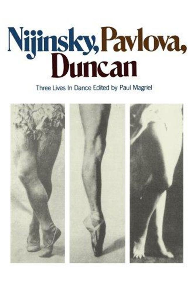 Nijinsky, Pavlova, Duncan: Three Lives in Dance als Taschenbuch