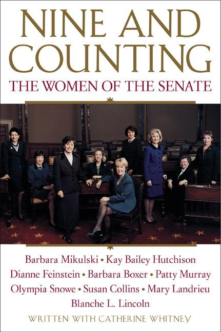 Nine and Counting: The Women of the Senate als Taschenbuch
