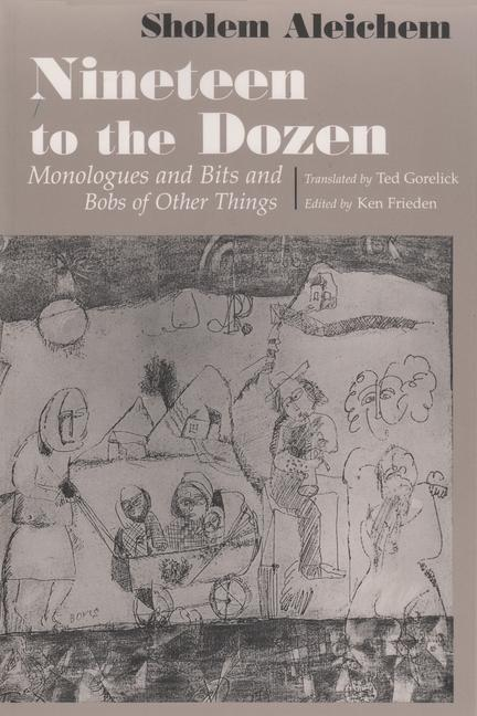 Nineteen to the Dozen Monologues and Bits and Bobs of Other Things als Buch