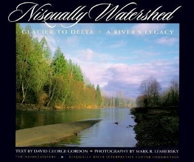 Nisqually Watershed: Glacier to Delta: A River's Legacy als Taschenbuch