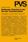 Politische Theorien in der Ära der Transformation