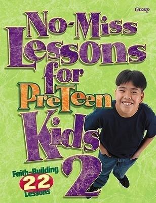No-Miss Lessons for Preteen Kids 2 als Taschenbuch