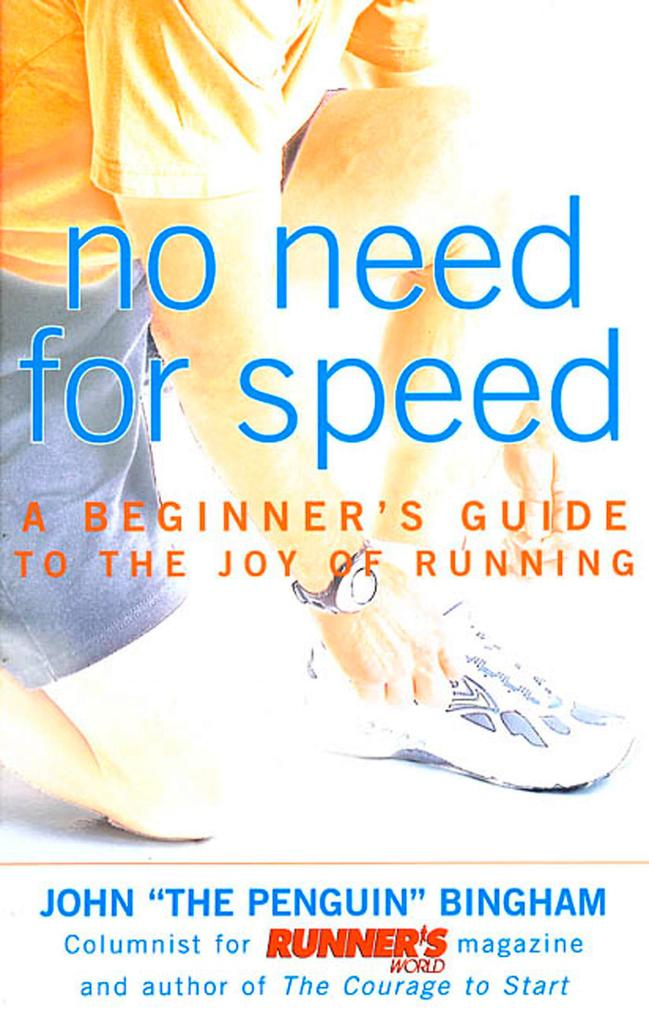 No Need for Speed: A Beginner's Guide to the Joy of Running als Taschenbuch