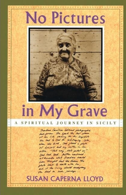 No Pictures in My Grave: A Spiritual Journey in Sicily als Taschenbuch
