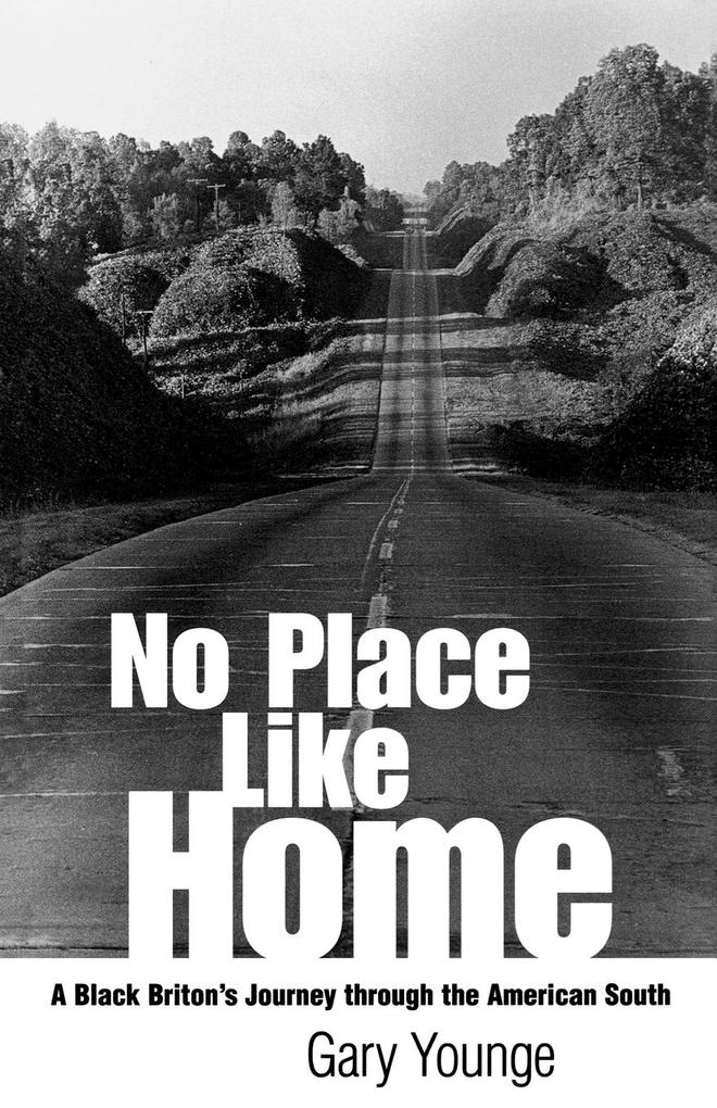 No Place Like Home: A Black Briton's Journey Through the American South als Taschenbuch