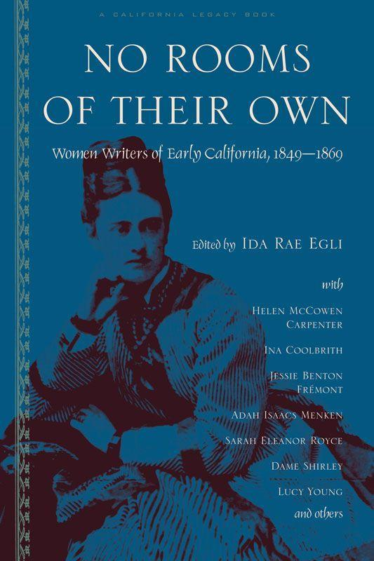 No Rooms of Their Own: Women Writers of Early California als Taschenbuch