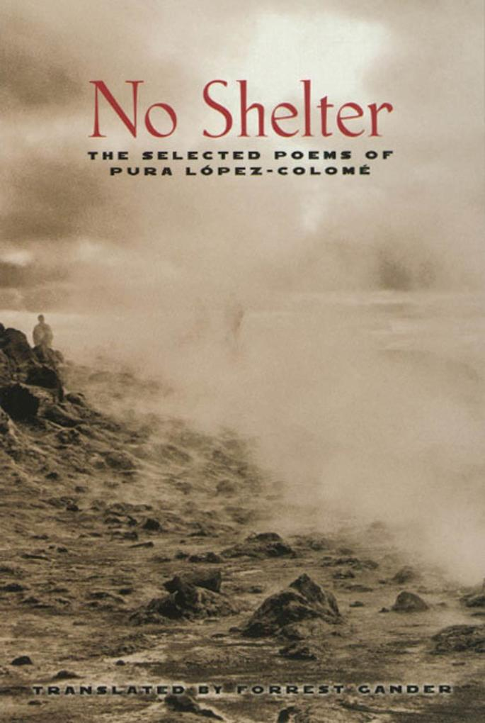 No Shelter: The Selected Poems of Pura Lopez-Colome als Taschenbuch