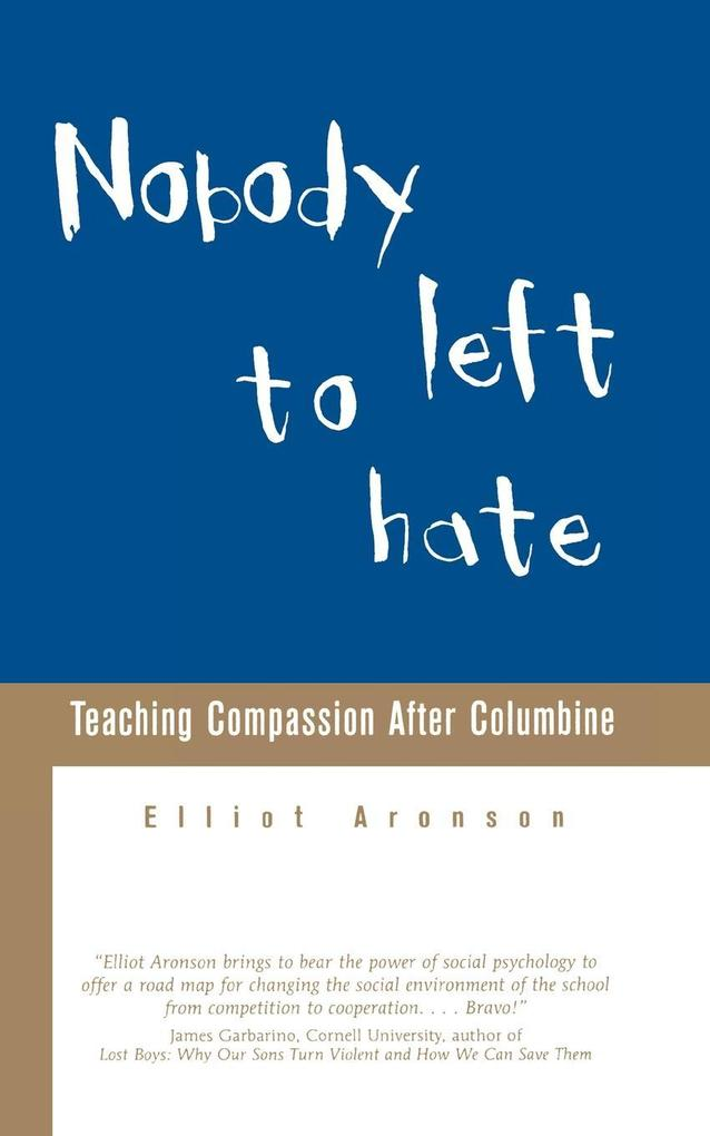 Nobody Left to Hate: Teaching Compassion After Columbine als Taschenbuch