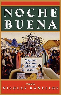 Noche Buena: Hispanic American Christmas Stories als Taschenbuch