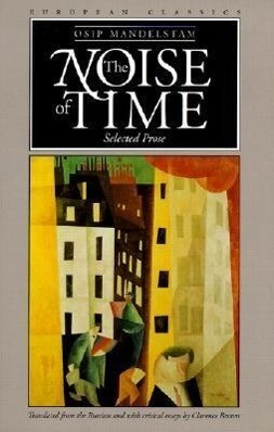 The Noise of Time: Selected Prose als Taschenbuch