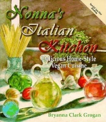 Nonna's Italian Kitchen: Delicious Home-Style Vegetarian Cuisine als Taschenbuch
