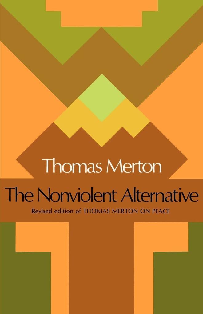 The Nonviolent Alternative als Taschenbuch