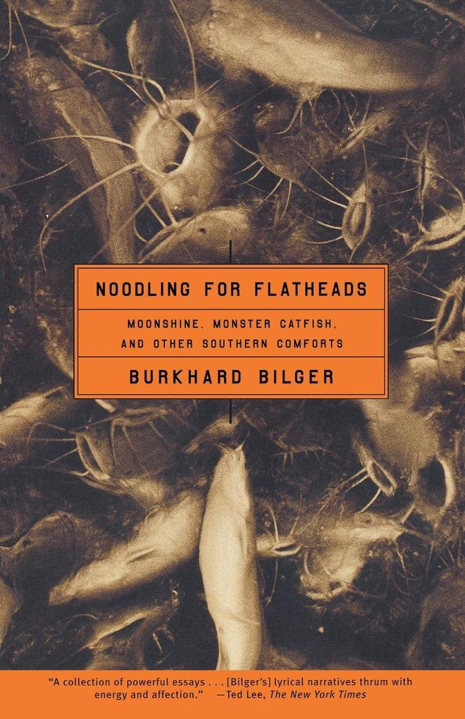 Noodling for Flatheads: Moonshine, Monster Catfish, and Other Southern Comforts als Taschenbuch