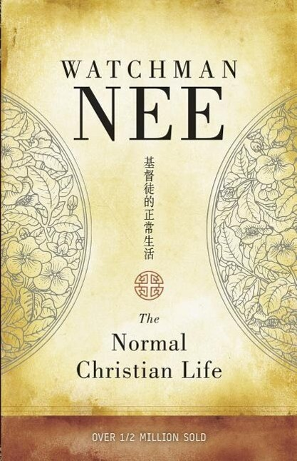 The Normal Christian Life als Taschenbuch