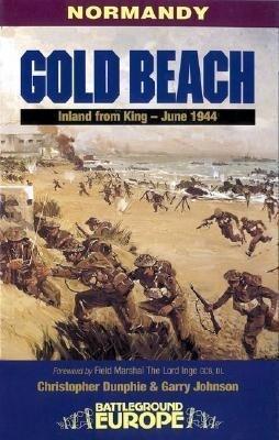Gold Beach: Inland from King - June 1944 als Taschenbuch
