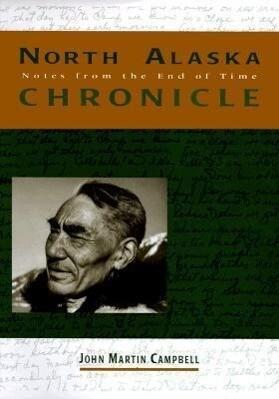 North Alaska Chronicles als Taschenbuch