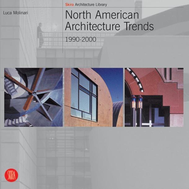 North American Architecture Trends: 1990-2000 als Taschenbuch